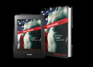 The Decency Wars by Frederick S. Lane